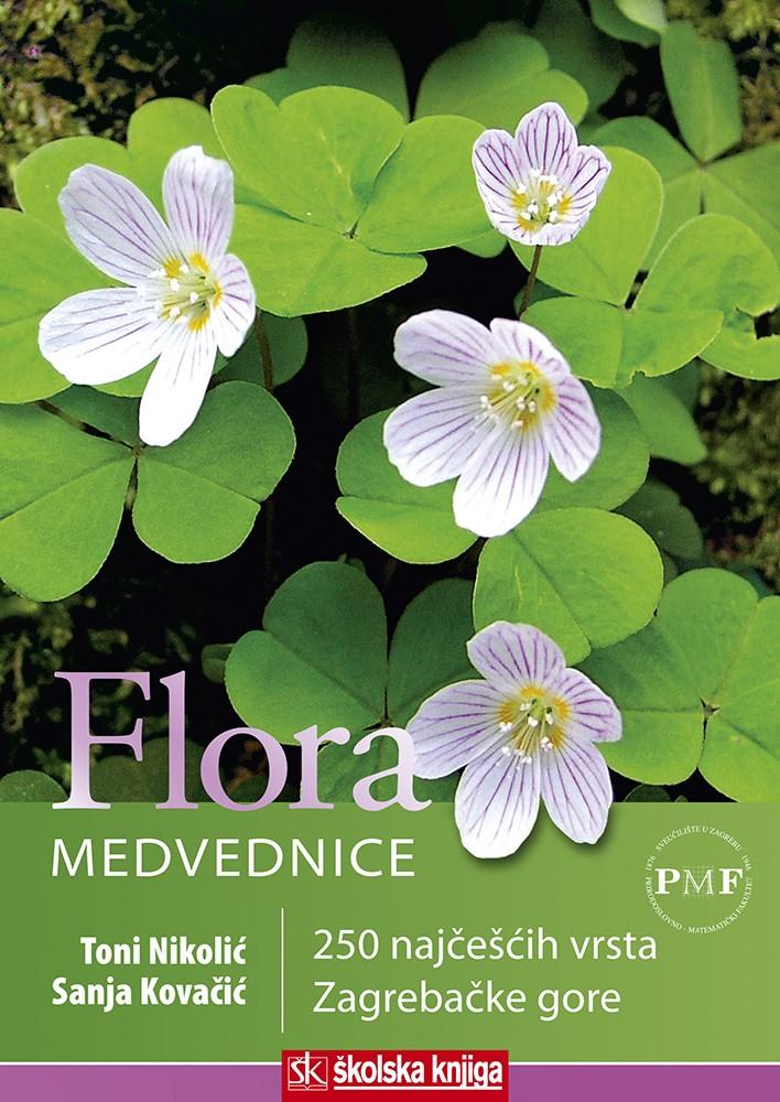 Flora Medvednice - 250 najčešćih vrsta Zagrebačke gore