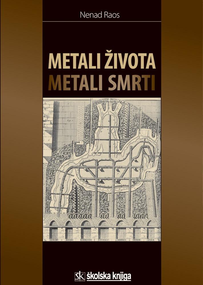 Metali života - Metali smrti