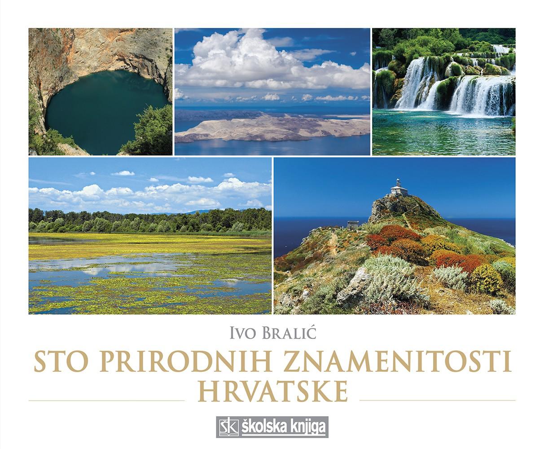 Sto prirodnih znamenitosti Hrvatske