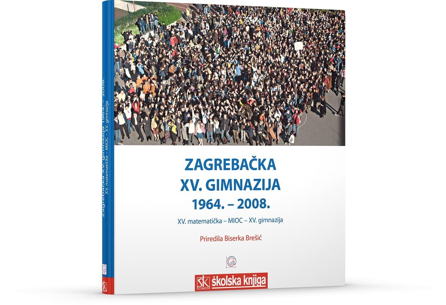 Zagrebačka XV. gimnazija 1964. - 2008.
