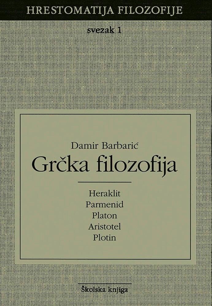 Grčka filozofija - Svezak 1 (Hrestomatija filozofije)