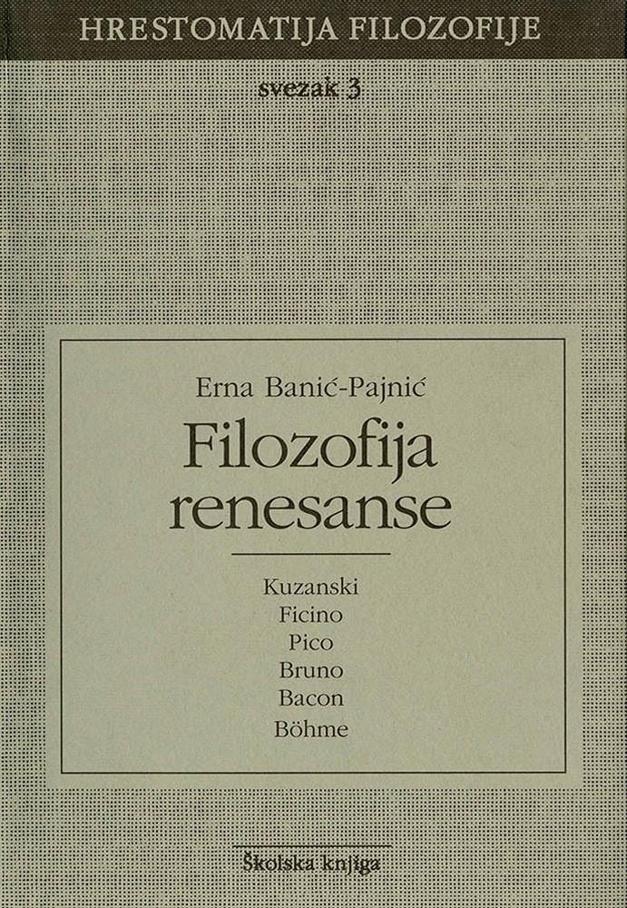 Filozofija renesanse - Svezak 3 (Hrestomatija filozofije)