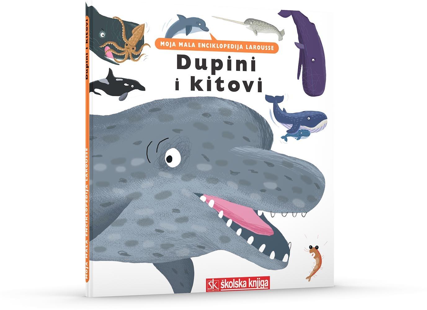 Dupini i kitovi - Moja mala enciklopedija Larousse (svezak 7.)