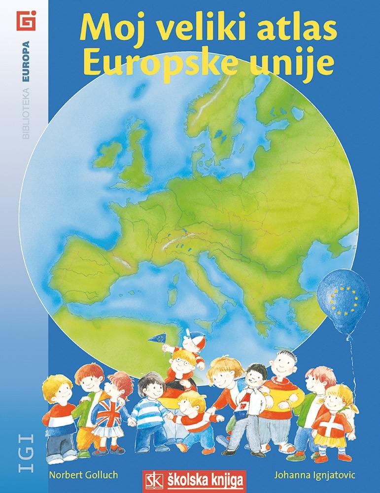 Moj veliki atlas Europske unije
