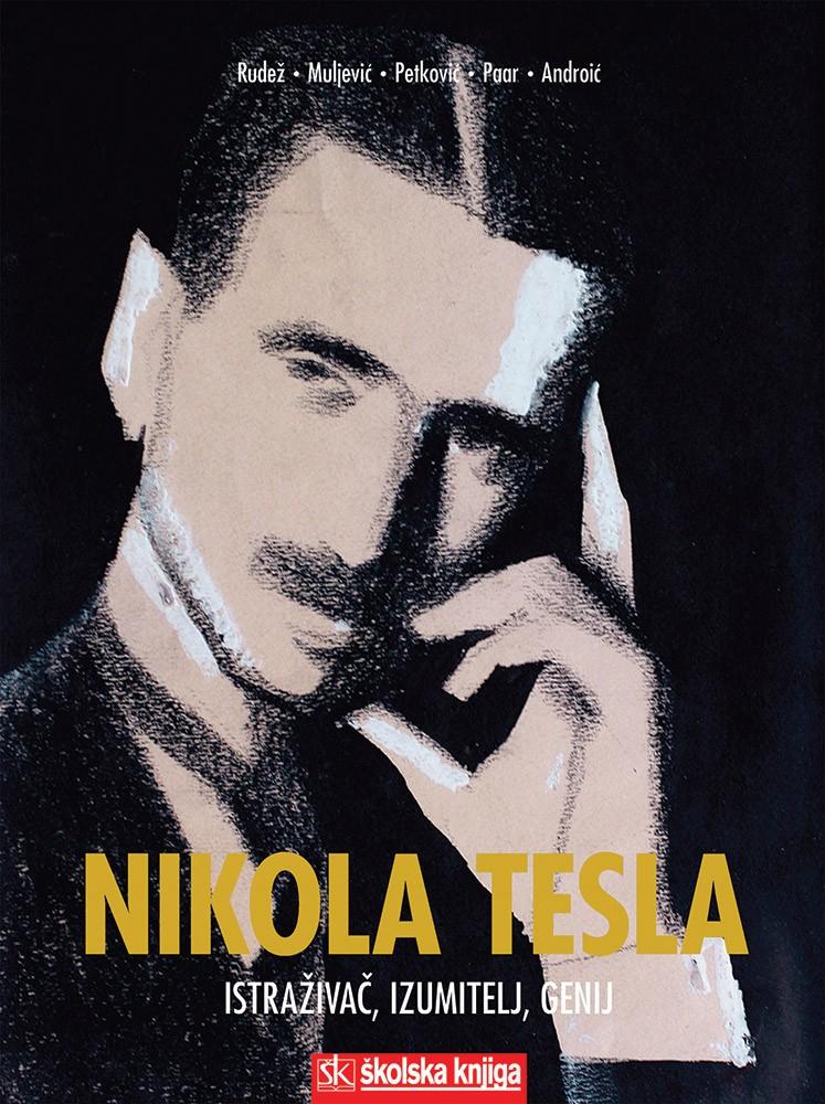 Nikola Tesla - Istraživač, izumitelj, genij