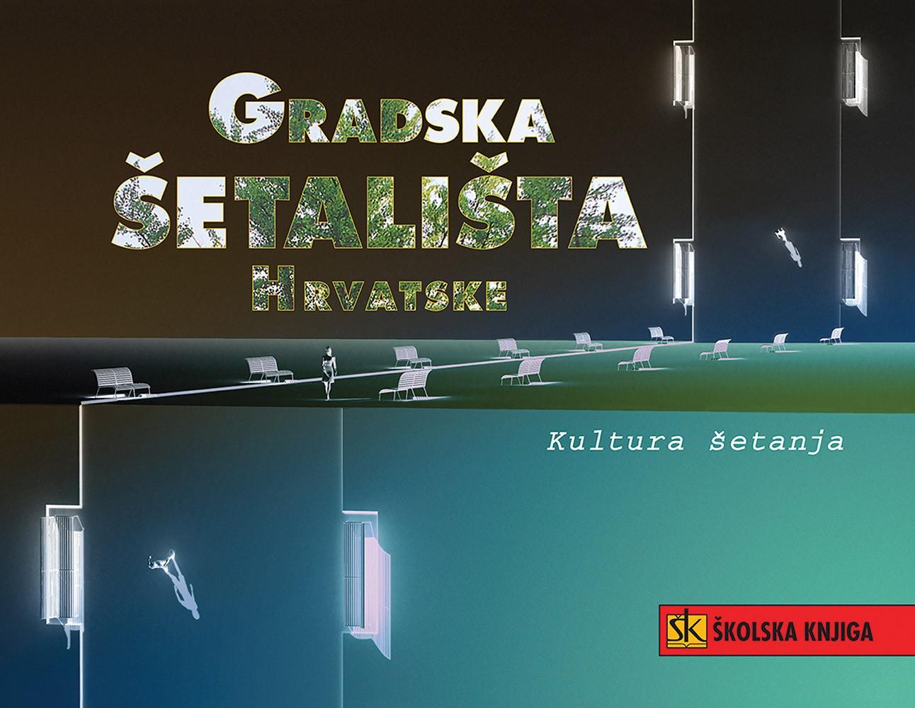 Gradska šetališta Hrvatske - kultura šetanja