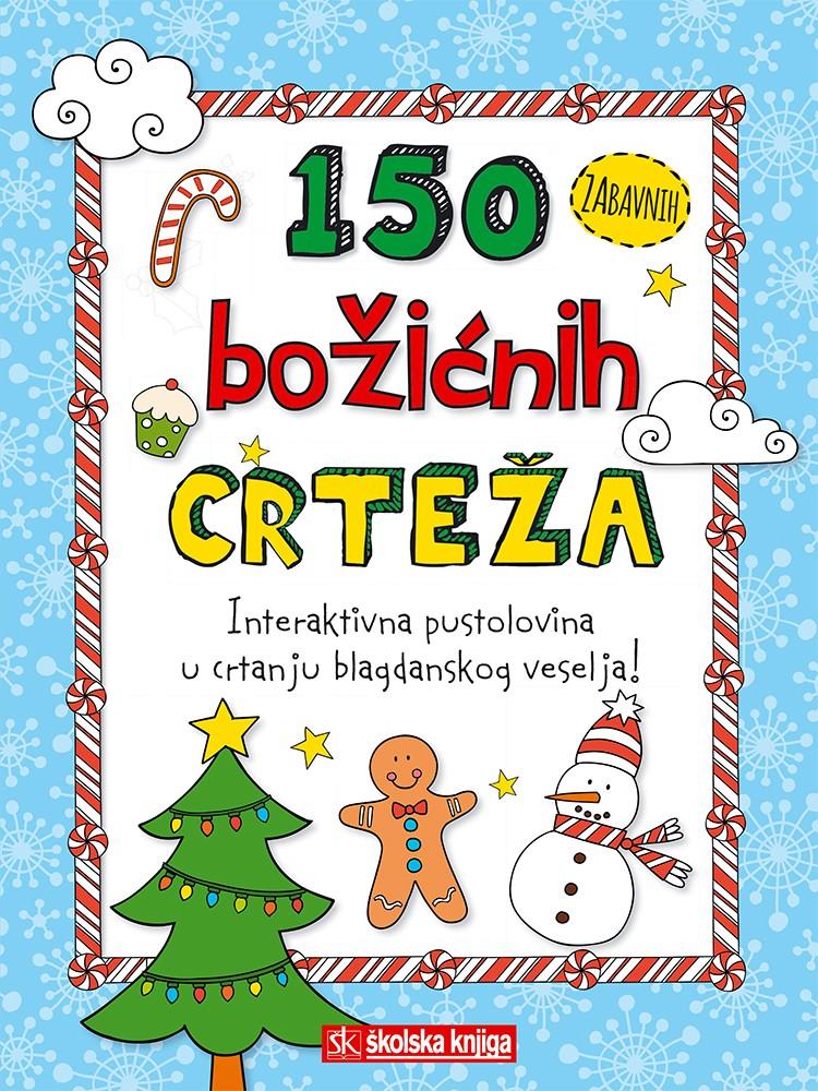 150 zabavnih božićnih crteža - interaktivna pustolovina u crtanju blagdanskog veselja!