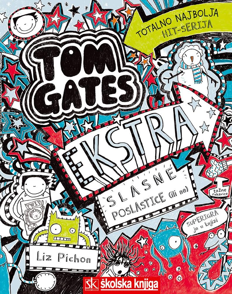 Tom Gates - Ekstra slasne poslastice (ili ne), 6. knjiga