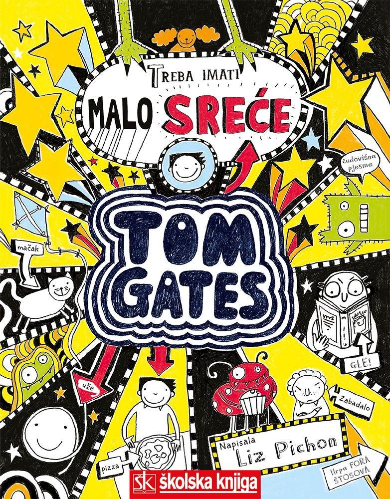 Tom Gates - Treba imati malo sreće , 7. knjiga,