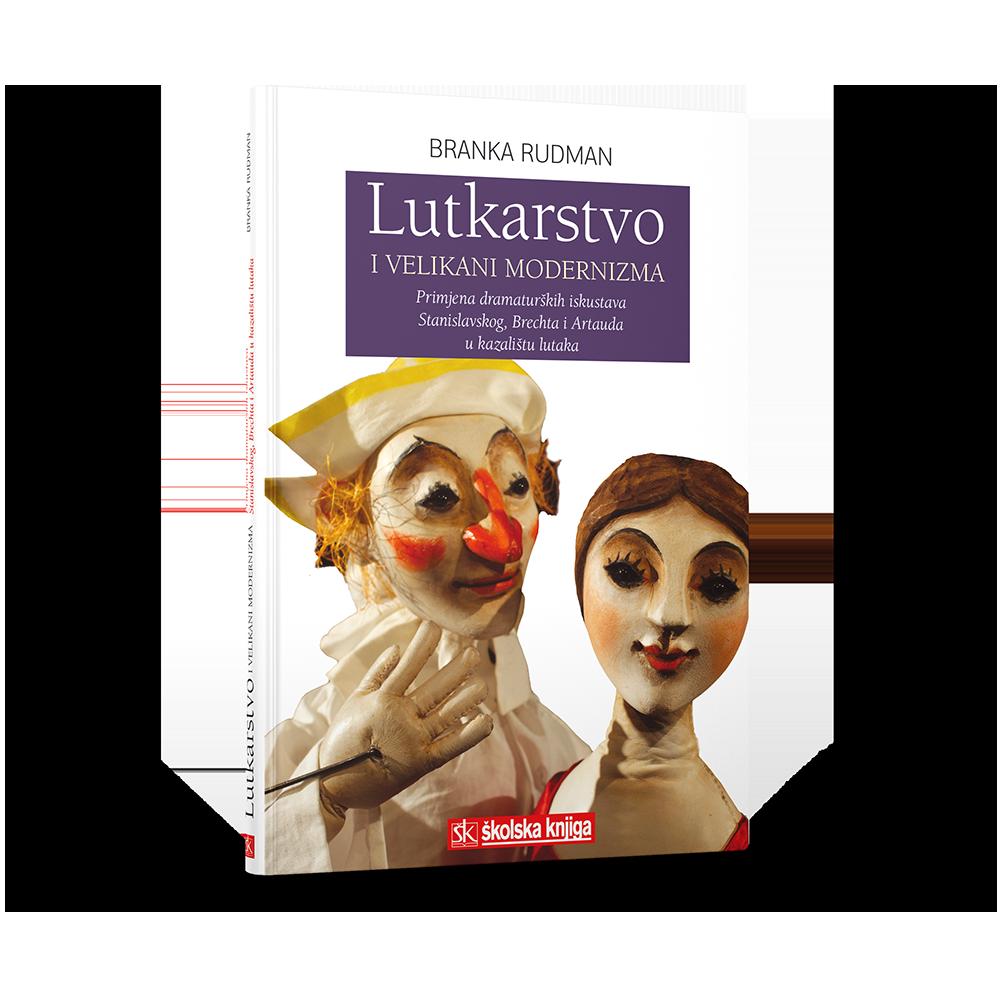 Lutkarstvo i velikani modernizma – Primjena dramaturških iskustava Stanislavkog, Brechta i Artauda u kazalištu lutaka