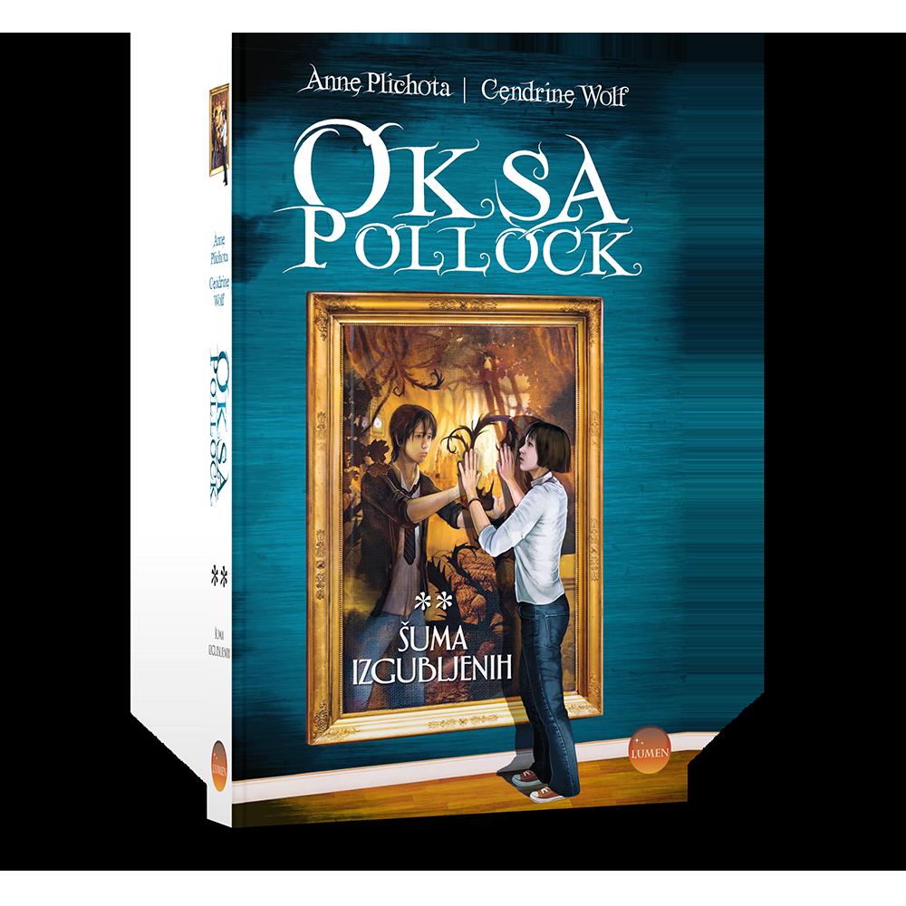 Oksa Pollock - Šuma izgubljenih, 2. knjiga