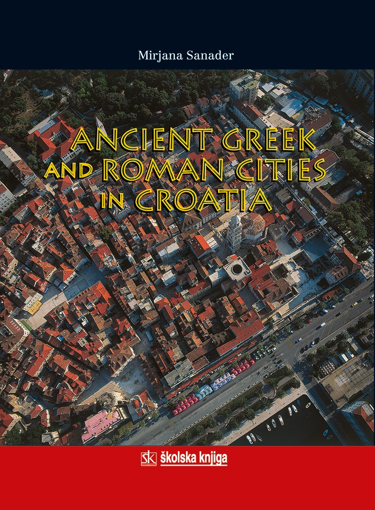 Ancient Greek and Roman Cities in Croatia