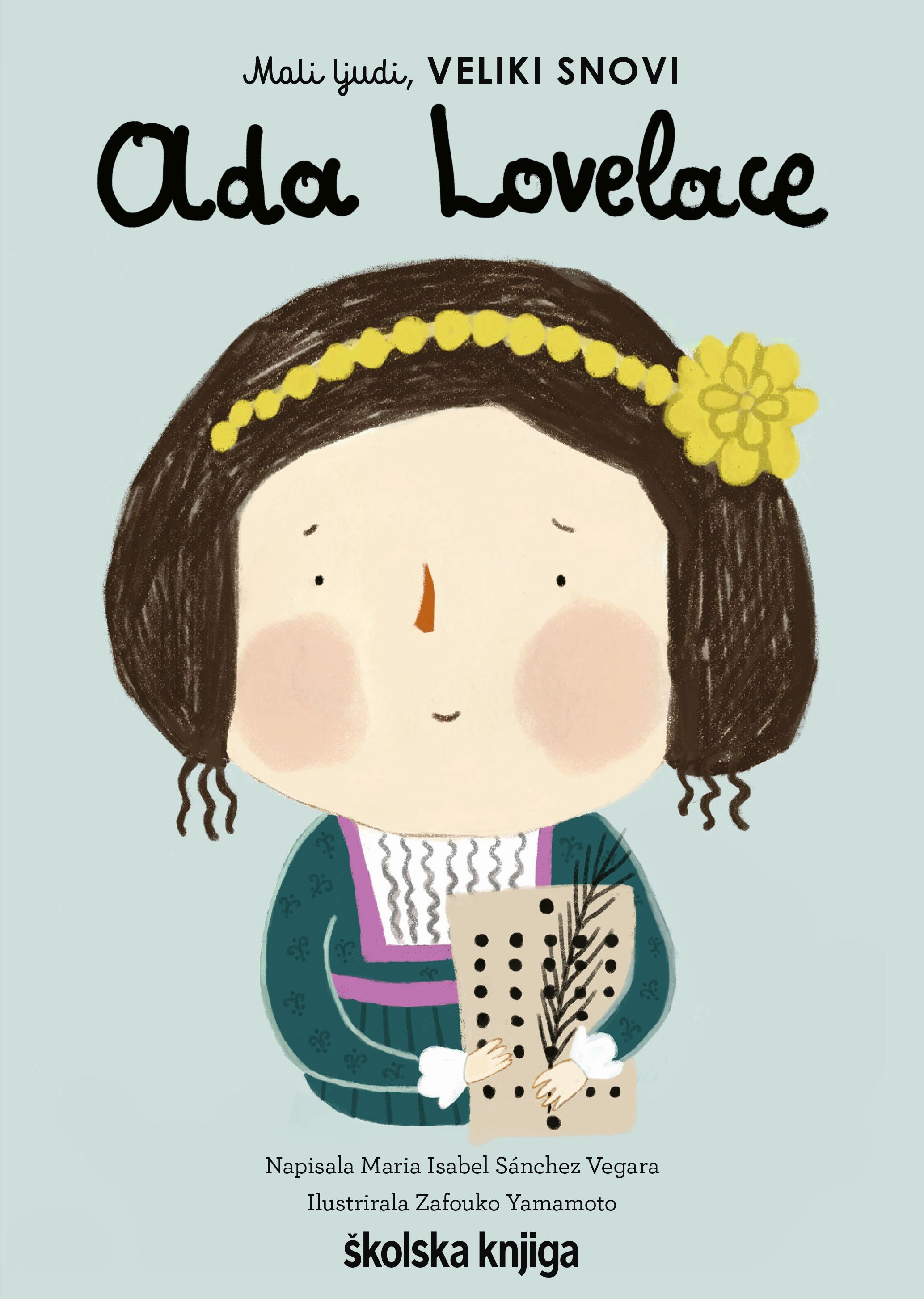 Ada Lovelace - iz serije Mali ljudi, VELIKI SNOVI
