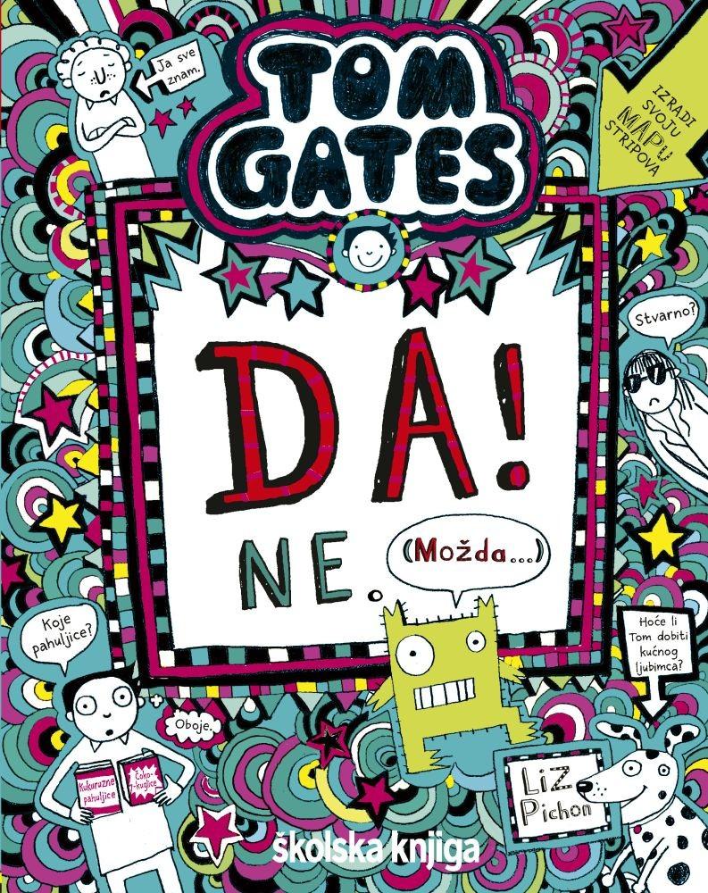 Tom Gates - Da! Ne. Možda… -  8. knjiga