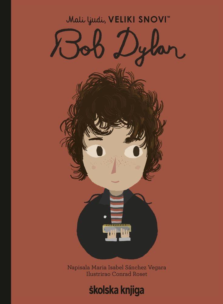 Bob Dylan - iz serije Mali ljudi, VELIKI SNOVI!