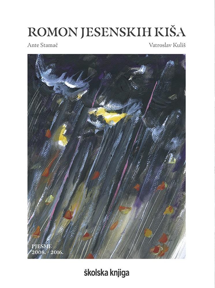 Romon jesenskih kiša - pjesme (2008. - 2016.)