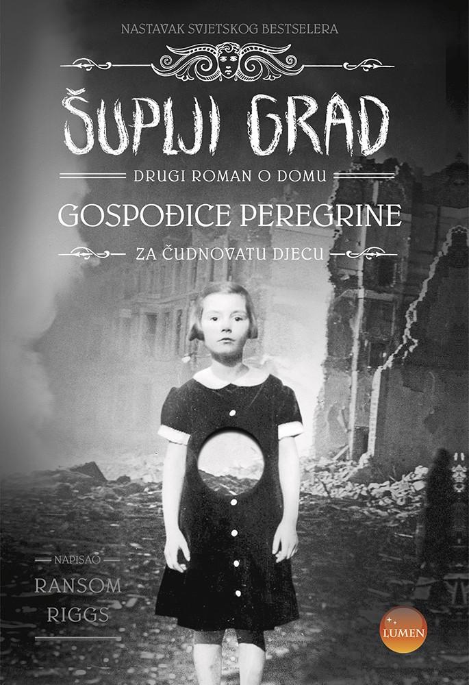 Šuplji grad - Drugi roman o Domu gospođice Peregrine za čudnovatu djecu
