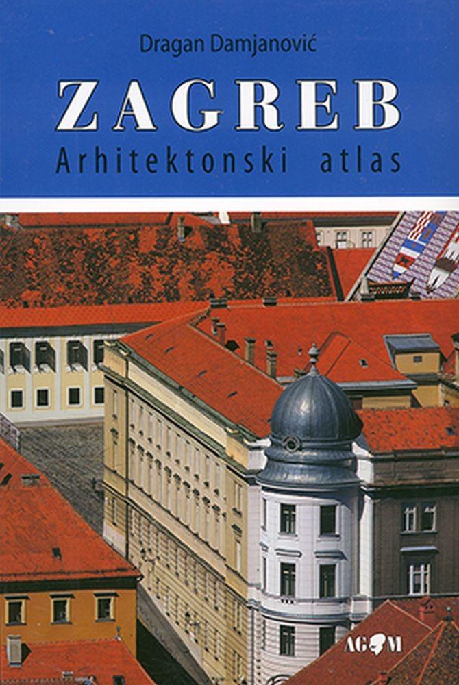 Arhitektonski atlas Zagreba
