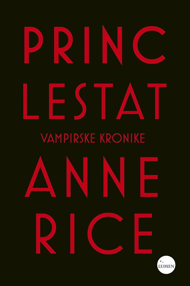 Princ Lestat - Vampirske kronike