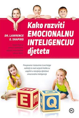 Kako razviti emocionalnu inteligenciju djeteta