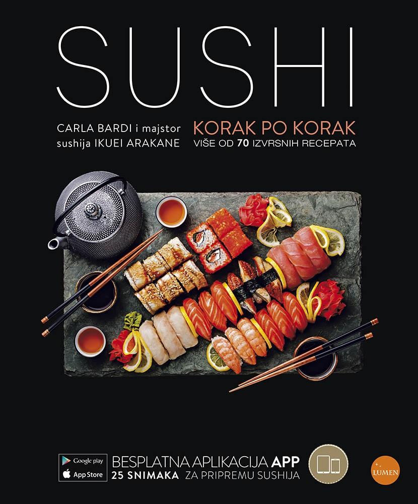 Sushi - Korak po korak (više od 70 izvrsnih recepata)