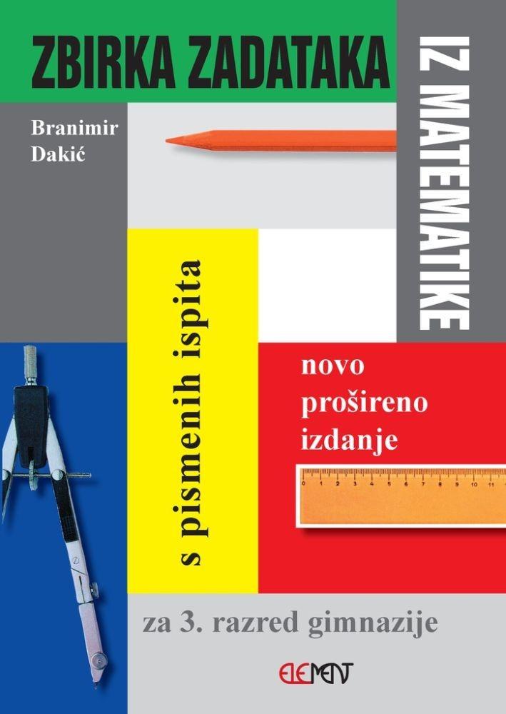 Zbirka zadataka s pismenih ispita za 3. razred gimnazije