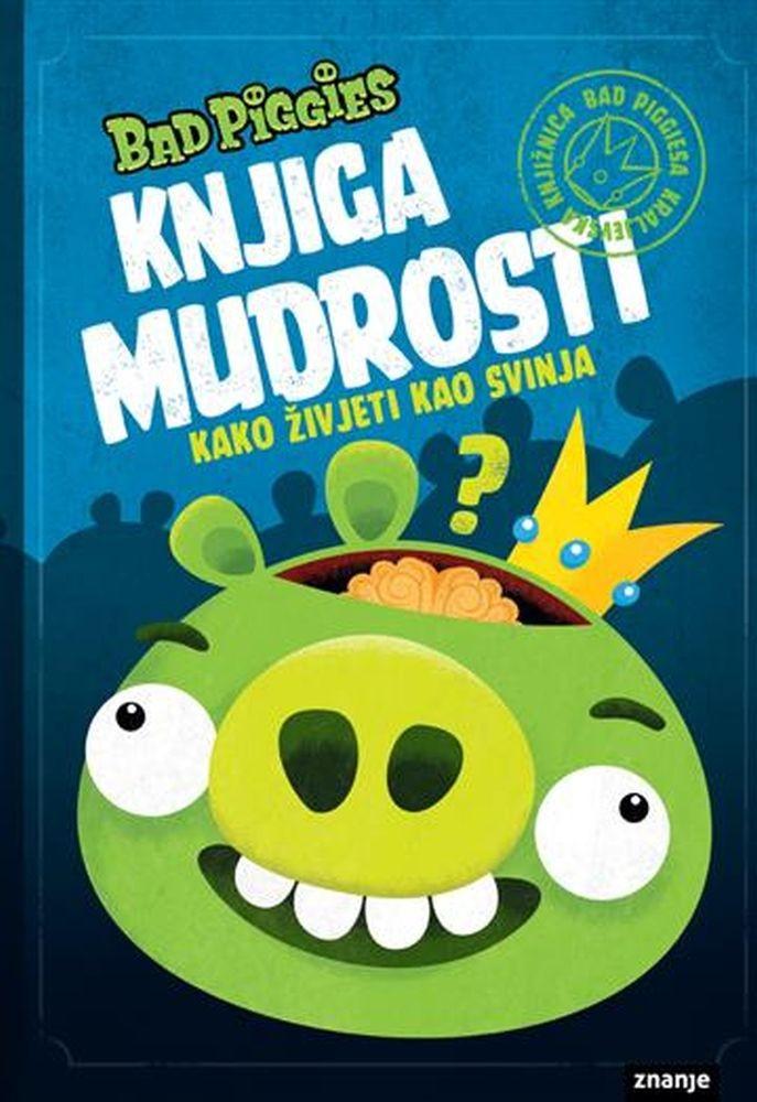 Angry Birds - Knjiga mudrosti - Kako živjeti kao svinja