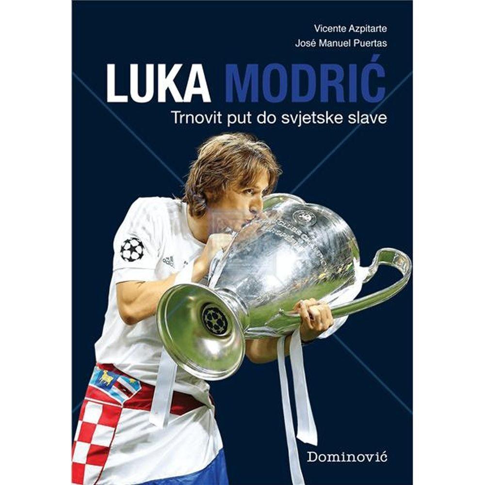 Luka Modrić - trnovit put do svjetske slave