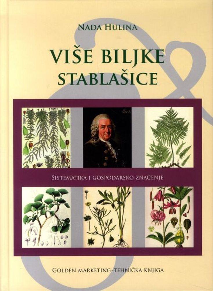 Više biljke - stablašice : sistematika i gospodarsko značenje