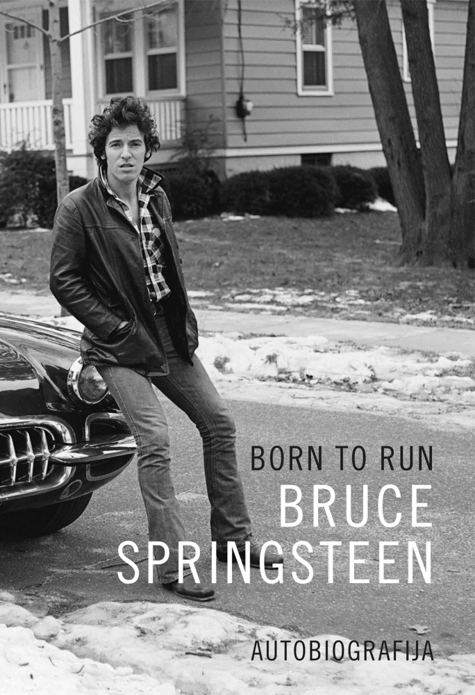 Born to run - autobiografija Brucea Springsteena