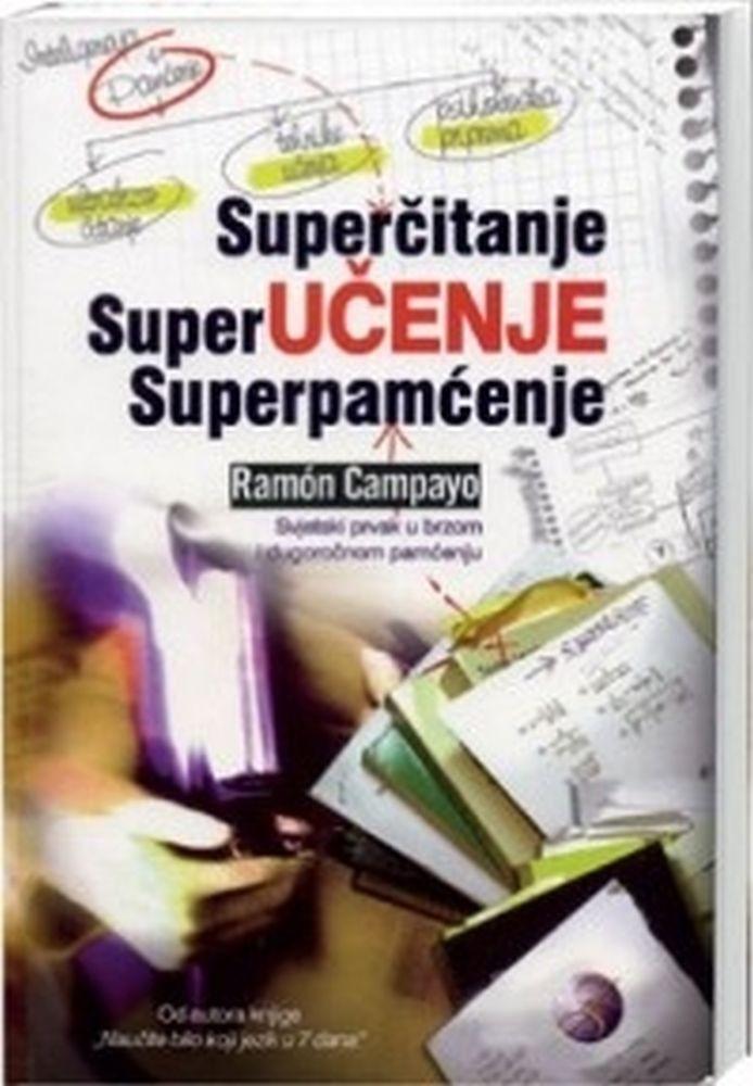 Superčitanje superučenje superpamćenje