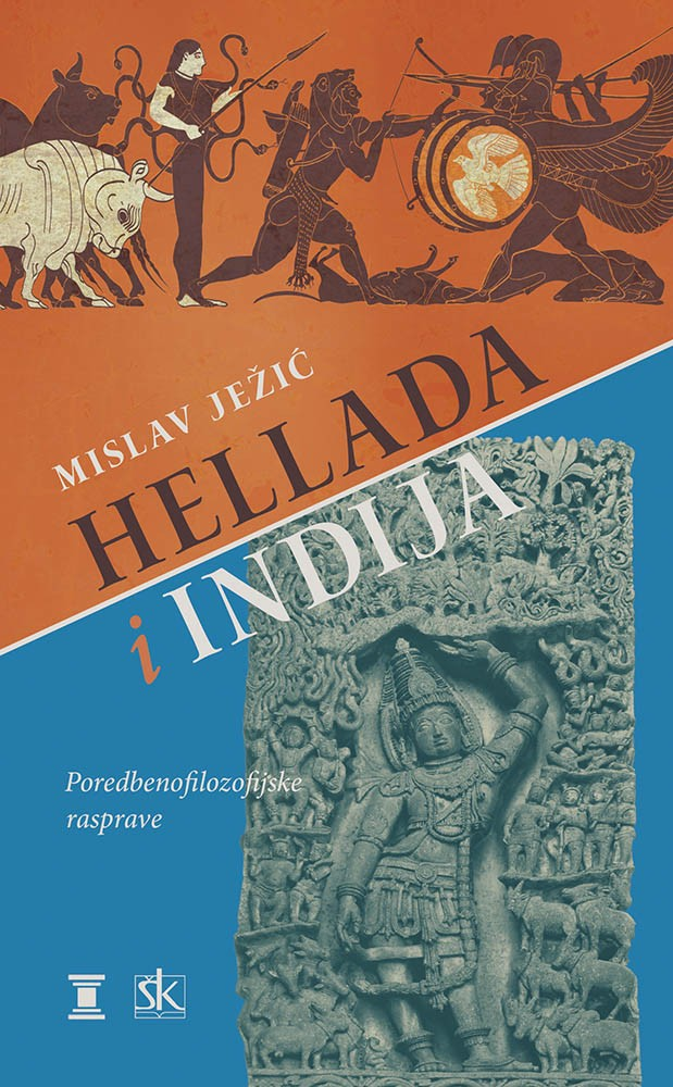 HELLADA I INDIJA - Poredbenofilozofijske rasprave