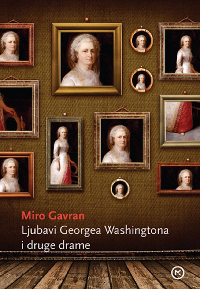 Ljubavi Georgea Washingtona i druge drame