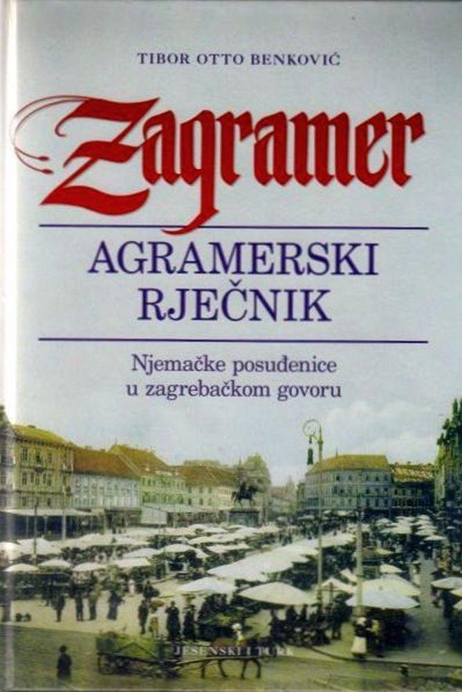 ZAGRAMER - AGRAMERSKI RJEČNIK: Njemačke posuđenice u zagrebačkom govoru