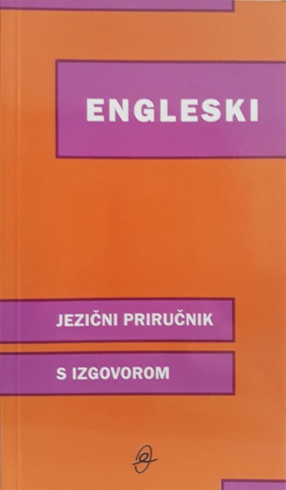 Engleski - jezični priručnik s izgovorom