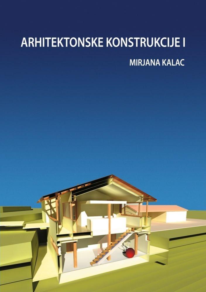 Arhitektonske konstrukcije 1
