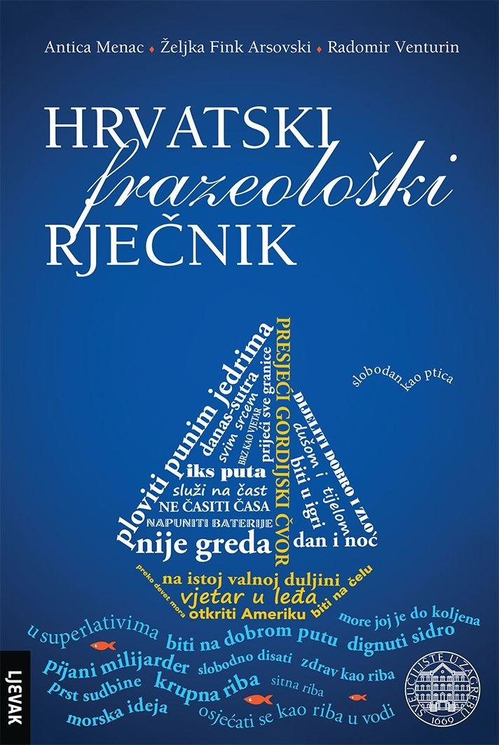 Hrvatski frazeološki rječnik