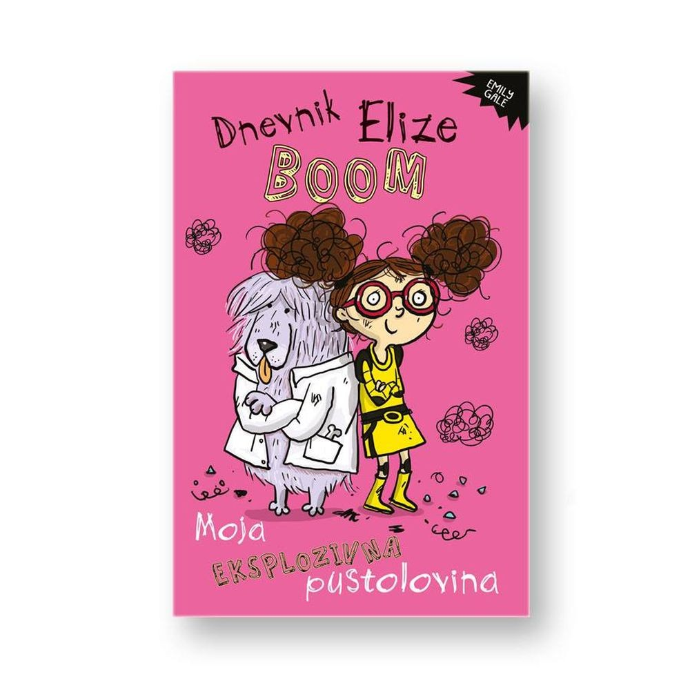 Dnevnik Elize Boom - Moja eksplozivna pustolovina