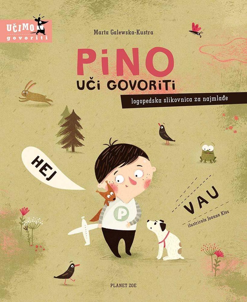 Pino uči govoriti - logopedska slikovnica za najmlađe