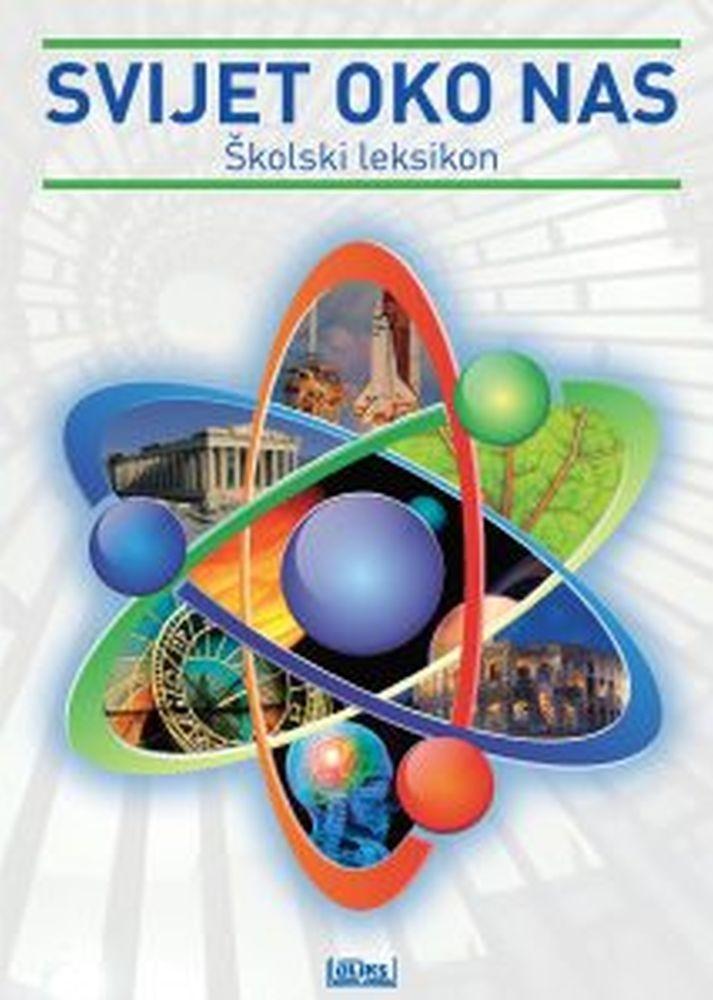 Svijet oko nas - Školski leksikon