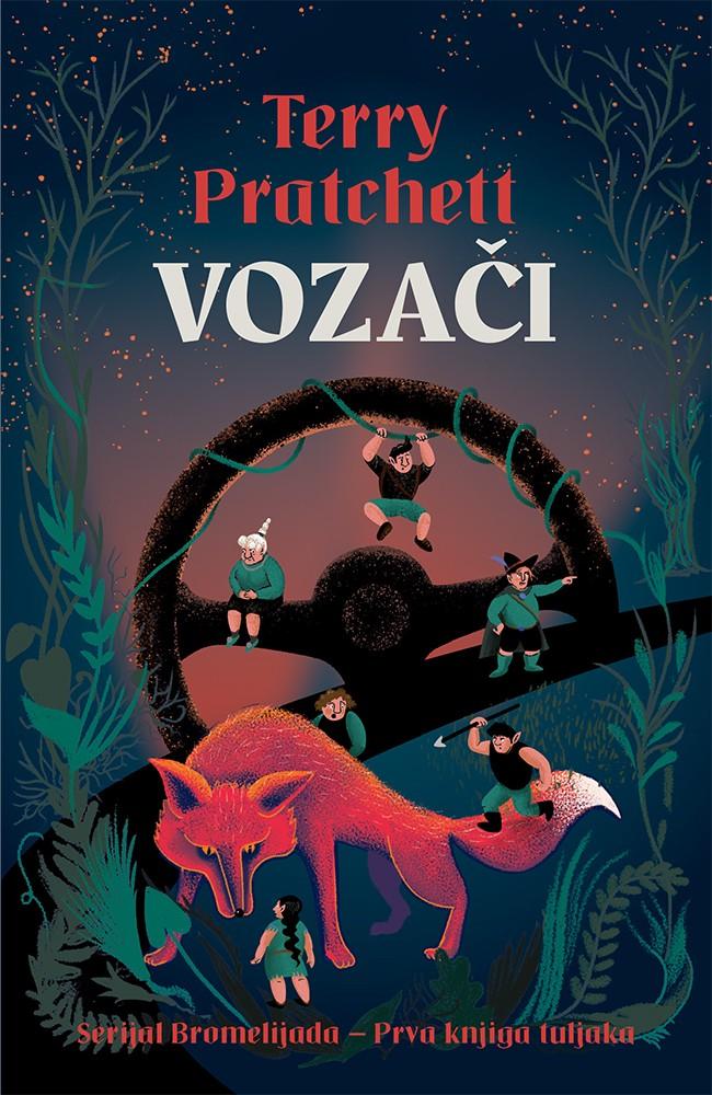 VOZAČI - prva knjiga tuljaka  - serijal Bromelijada