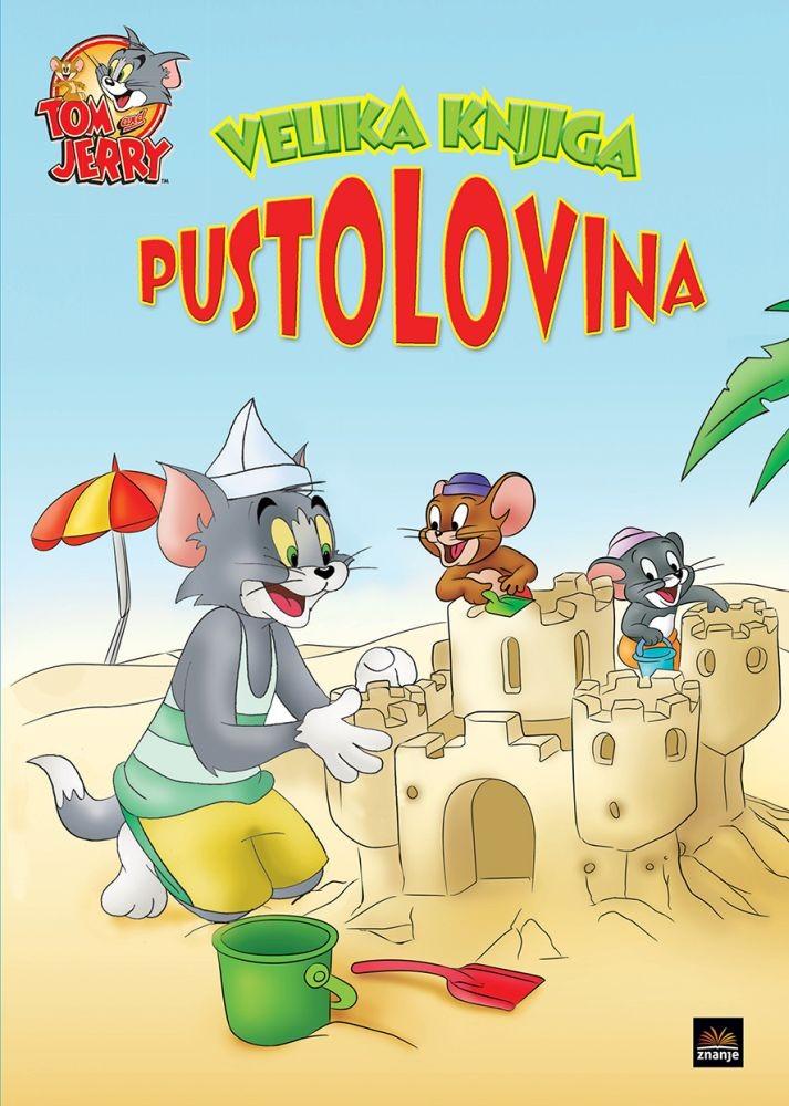 Velika knjiga pustolovina Tom & Jerry