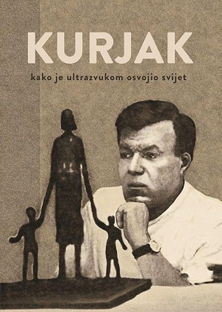 Kurjak - Kako je ultrazvukom osvojio svijet