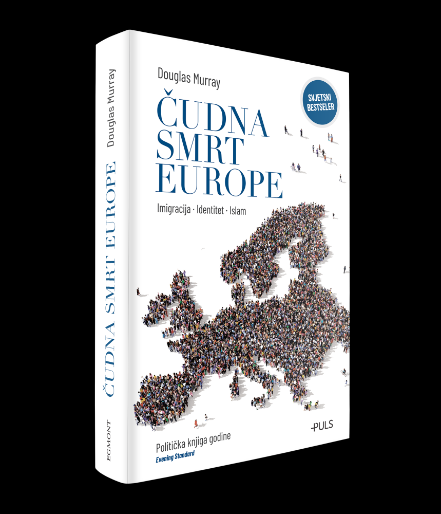 Čudna smrt Europe - Imigracija, indentitet, islam