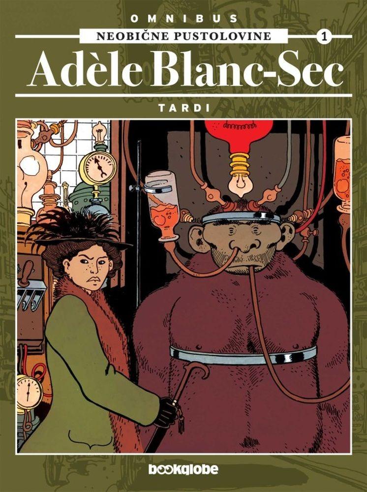 Neobične pustolovine Adéle Blanc-Sec omnibus 1.