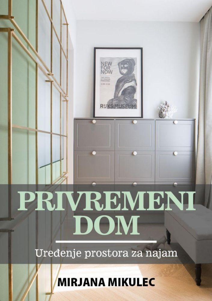 Privremeni dom - Uređenje prostora za najam