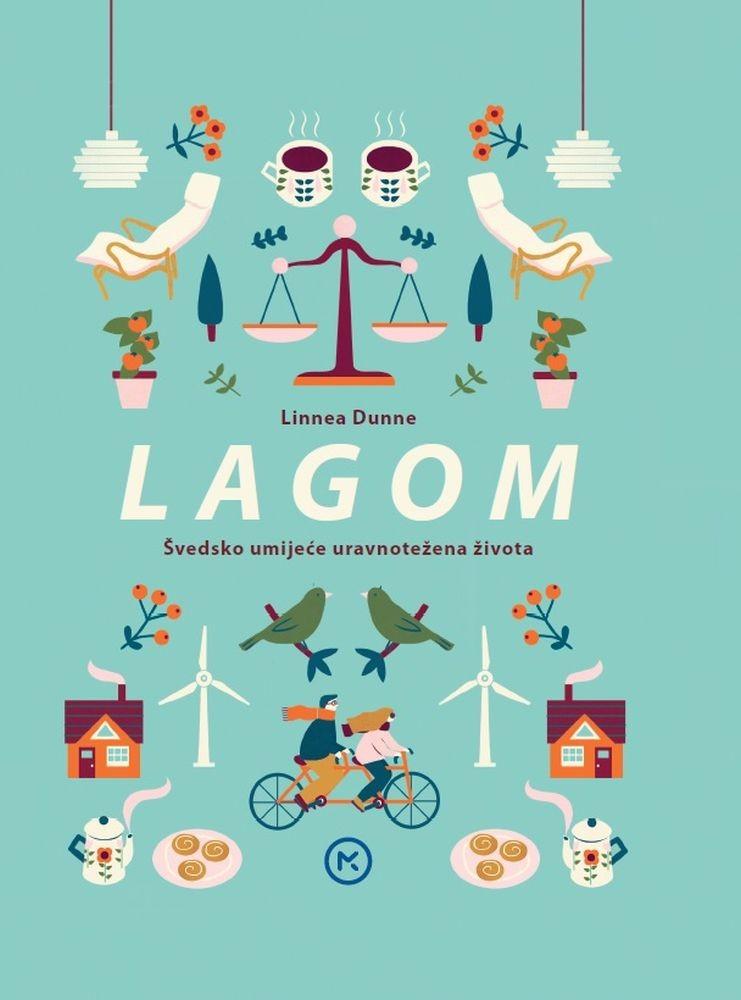 Lagom – švedsko umijeće uravnotežena života