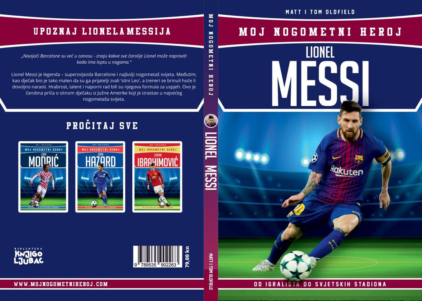 Lionel Messi - Moj nogometni heroj - biografija