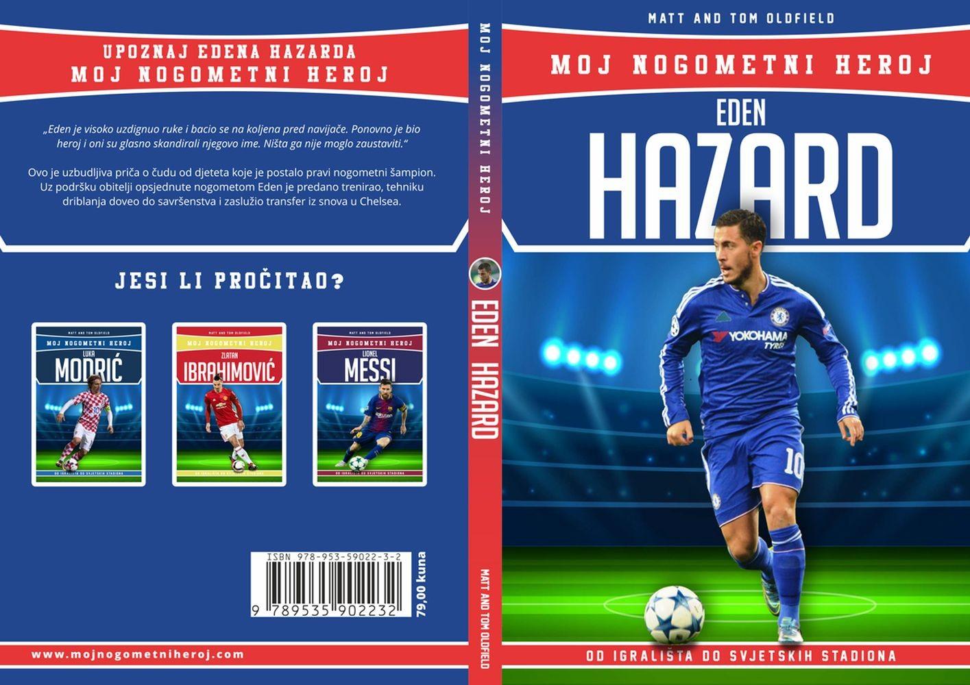 Eden Hazard - Moj nogometni heroj - biografija