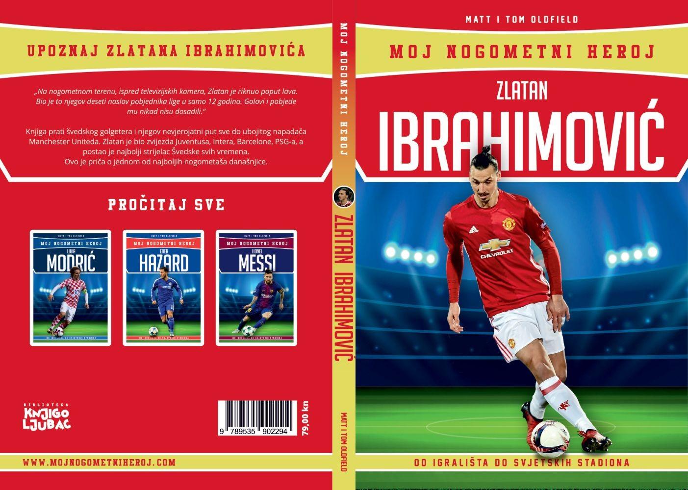 Zlatan Ibrahimović - Moj nogometni heroj - biografija